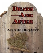 Death and After? by Annie Besant