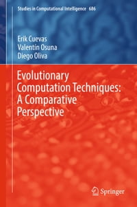 Evolutionary Computation Techniques: A Comparative Perspective