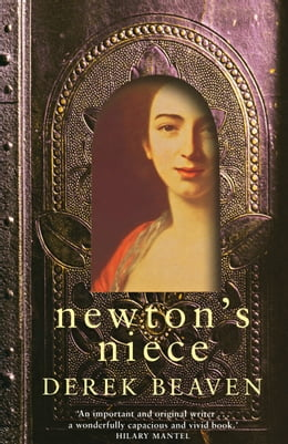 Book Newton's Niece by Derek Beaven