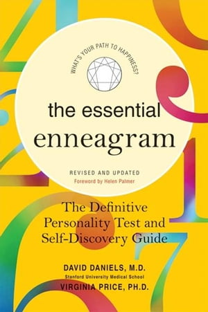 The Essential Enneagram The Definitive Personality Test and Self-Discovery Guide -- Revised & Updated