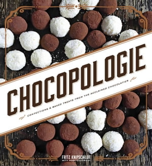 Chocopologie Confections & Baked Treats from the Acclaimed Chocolatier