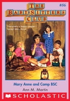 The Baby-Sitters Club #86: Mary Anne and Camp BSC by Ann M. Martin