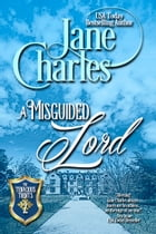 A Misguided Lord (Tenacious Trents - #2) by Jane Charles