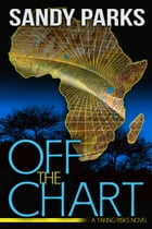 Off The Chart: A Taking Risks Novel by Sandy Parks