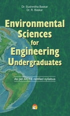 Environmental Science for Engineering Undergraduates - As per AICTE notified syllabus by DRS. SUSHMITHA, R. BASKAR