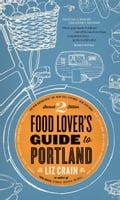 Food Lover's Guide to Portland 3cdc4b7f-7def-48d0-8363-6fb51440b2ef