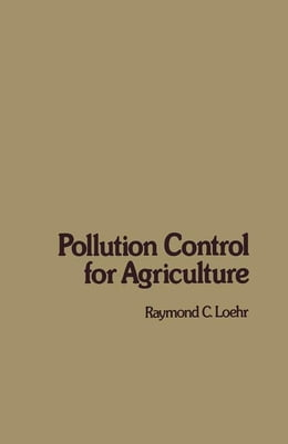 Book Pollution Control for Agriculture by Loehr, Raymond
