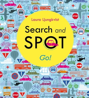 Search and Spot: Go! by Laura Ljungkvist