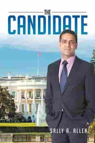 The Candidate by Sally A. Allen