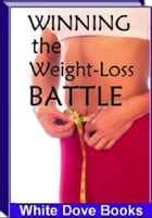 Winning The Weight-Loss Battle by Anonymous