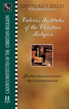 Calvin's Institutes of the Christian Religion