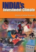 India's Investment Climate: Voices of Indian Business 162ca5c0-7fbb-42b6-afa6-ae87b2996c41