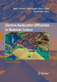 Electron Backscatter Diffraction in Materials Science