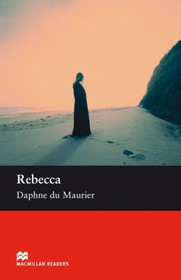 Book Rebecca: Upper Intermediate ELT/ESL Graded Reader by Maurier, Daphne du
