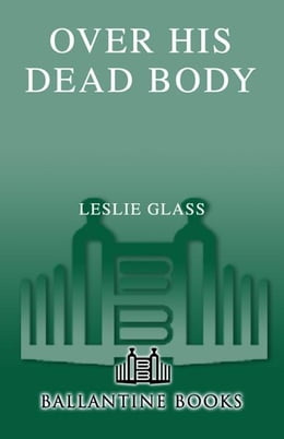 Book Over His Dead Body by Leslie Glass