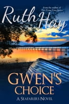 Gwen's Choice by Ruth Hay