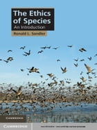 The Ethics of Species: An Introduction