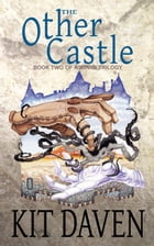 The Other Castle: A Xiinisi Trilogy, #2 by Kit Daven