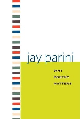 Book Why Poetry Matters by Parini, Jay