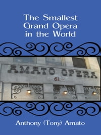 The Smallest Grand Opera in the World
