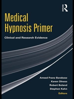 Medical Hypnosis Primer Clinical and Research Evidence