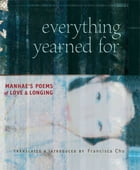 Everything Yearned For: Manhae's Poems of Love and Longing