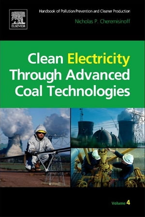 Clean Electricity Through Advanced Coal Technologies Handbook of Pollution Prevention and Cleaner Production