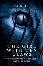 The Girl With Ten Claws by E. Earle