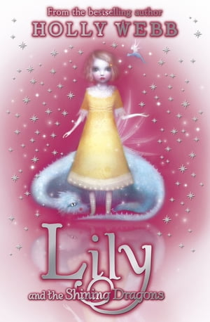 Lily and the Shining Dragons Book 2