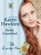 The Lucky One (A Wicked Widows novella) by Karen Hawkins