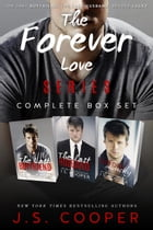 The Forever Love Series Boxed Set (Books 1-3) by J. S. Cooper