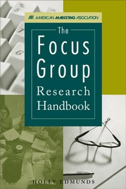 Book The Focus Group Research Handbook by Edmunds, Holly