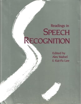 Book Readings in Speech Recognition by Waibel, Alexander