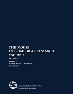 Diseases The Mouse in Biomedical Research