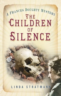 Children of Silence: A Frances Doughty Mystery