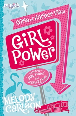 Book Girl Power by Melody Carlson