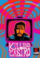 Killing Castro #4 by Jason Ciaccia