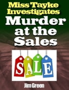 Murder at the Sales by Jim Green