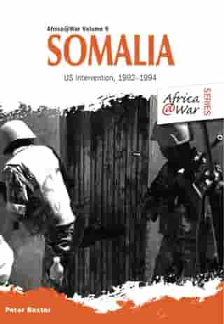 Somalia: US Intervention, 1992–1994