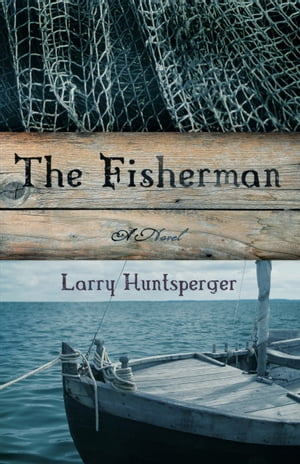 Fisherman,  The A Novel