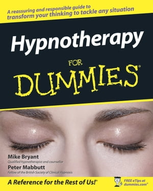 Hypnotherapy For Dummies