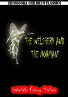 The Welshery And The Norman by William Elliot Griffis