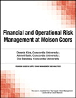 Book Financial and Operational Risk Management at Molson Coors by Chuck Munson