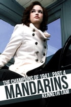 Mandarins: The Champions of 1941 - Part 4 by Kenneth Tam
