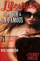 Lifestyles of the Rich and (In)Famous by Tierney Fowler