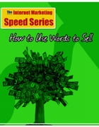 How to use words to sell your books and products by John Kuykendall/Reseller