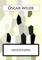 INTENTIONS by Oscar Wilde