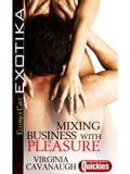 Mixing Business with Pleasure b2f406c3-0fd6-4d9b-80ee-af4d58b0e697