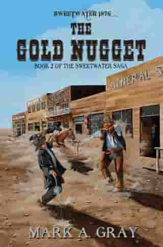 The Gold Nugget: Book 2 in the Sweetwater Saga