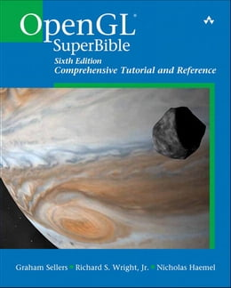 Book OpenGL SuperBible: Comprehensive Tutorial and Reference by Graham Sellers